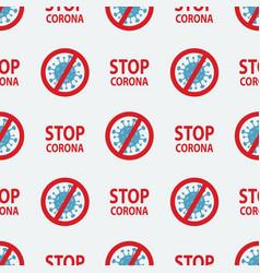 stop coronavirus seamless pattern dangerous vector image