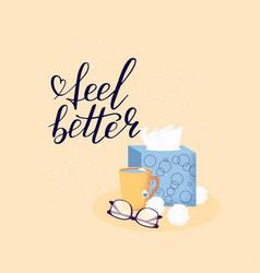 Hand lettering feel better positive vector