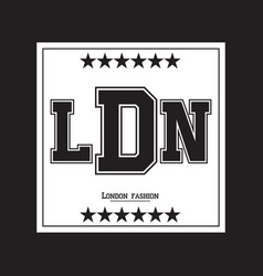 london typography graphics apparel design vector image