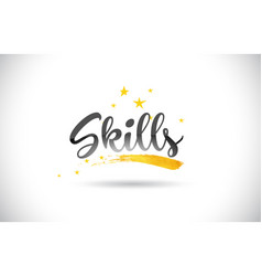 Skills word text with golden stars trail and vector
