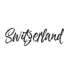 Switzerland text design calligraphy vector