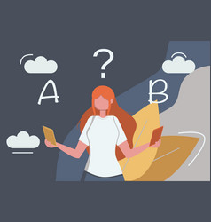 Young lady is choosing between two options vector