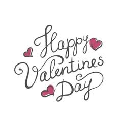 Happy Valentines day handmade calligraphy vector image
