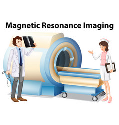 doctor and nurse working with magnetic resonance vector image