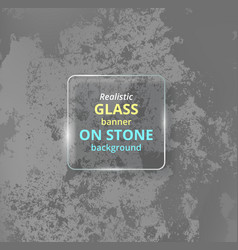 realistic glass banner on concrete background vector image