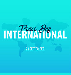 international peace day banner 21 september vector image