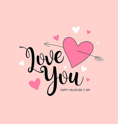 happy valentines day love you message pink heart vector image
