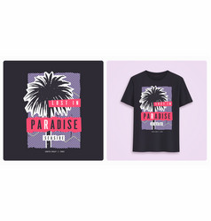 Lost in paradise stylish colorful graphic t-shirt vector