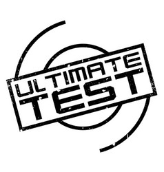 Ultimate test rubber stamp vector