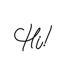 Word hi for greetings hand-lettering typography vector