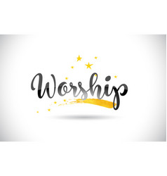 Worship word text with golden stars trail and vector