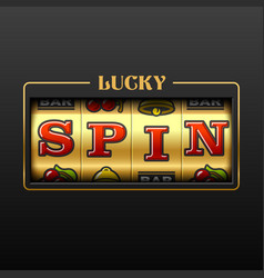 lucky spin slot machine casino banner vector image