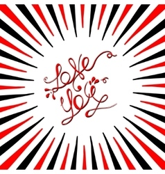 love you lettering in bright red and black frame vector image