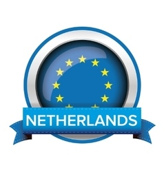 EU flag button with Netherlands ribbon vector image