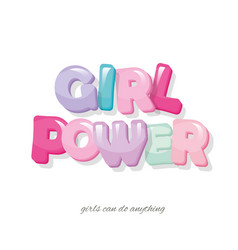 Girl power inscription cartoon glossy letters in vector