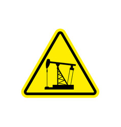 oil derrick attention sign sign warning of vector image