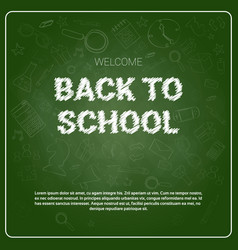 back to school chalked doodle background on green vector image