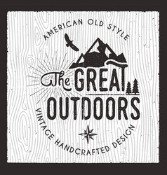 The great outdoors card wanderlust camping badge vector