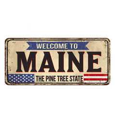 Welcome to maine vintage rusty metal sign vector
