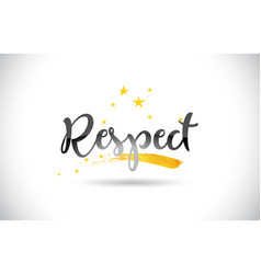 Respect word text with golden stars trail and vector