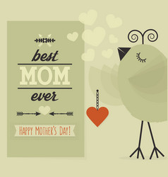 Best mom ever and happy mothers day green card vector