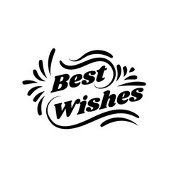best wishes card lettering beautiful greeting vector image