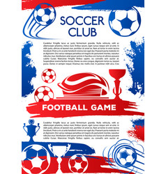Football sport game poster of soccer club match vector