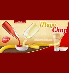 realistic ad poster - mayochup sauce vector image