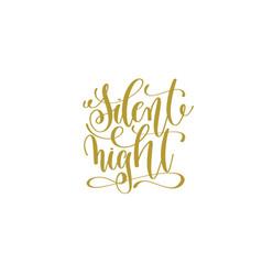 Silent night hand lettering holiday inscription vector