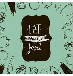 vintage food eat healthy food vector image