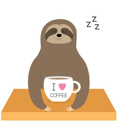 Sloth sitting i love coffee cup sleeping sign zzz vector