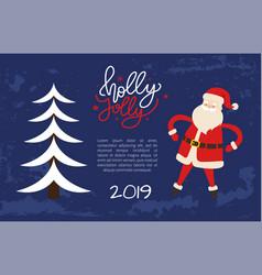 Holly jolly greeting card santa hold hand on waist vector