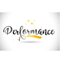Performance word text with golden stars trail and vector