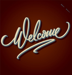 WELCOME hand lettering vector image vector image