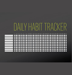 Daily habit tracker template vector
