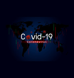 covid19-19 impacts global economy vector image