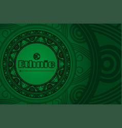 Ethnic green background for your design vector