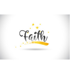 Faith word text with golden stars trail and vector