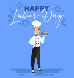 Happy labor day greeting card design with chef vector