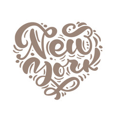 New york city calligraphy text in form heart vector