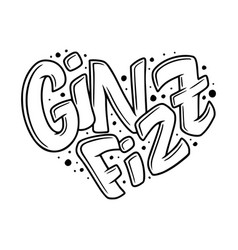 Cocktail name lettering in heart - gin fizz hand vector
