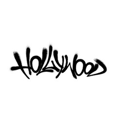 Sprayed hollywood font graffiti with overspray in vector