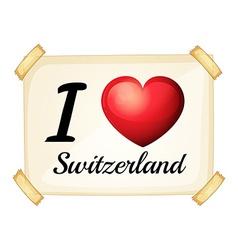 I love Switzerland vector image vector image