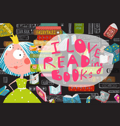 i love reading books greeting card design vector image