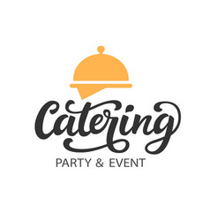 catering logo badge with calligraphy vector image vector image