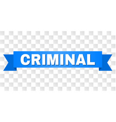 Blue stripe with criminal caption vector