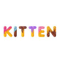 kitten biscuit lettering glazed gingerbread vector image