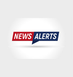 news icon breaking news alerts banner flat vector image