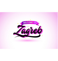 Zagreb welcome to creative text handwritten font vector