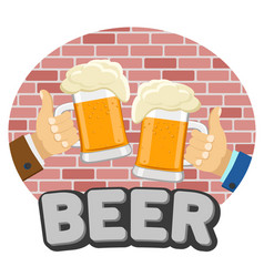Beer bar logo two hands with glasses vector